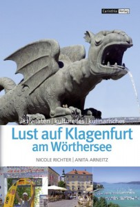 Lust auf Klagenfurt am Wörthersee